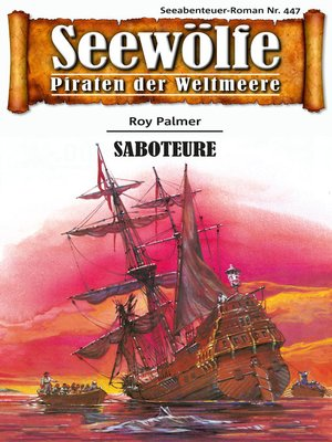 cover image of Seewölfe--Piraten der Weltmeere 447