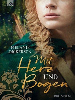 cover image of Mit Herz und Bogen
