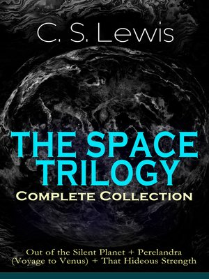 cover image of The Space Trilogy – Complete Collection