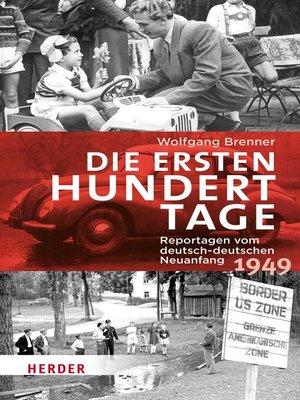 cover image of Die ersten hundert Tage