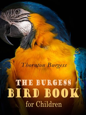 cover image of The Burgess Bird Book for Children (Illustrated)