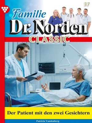 cover image of Familie Dr. Norden Classic 37 – Arztroman