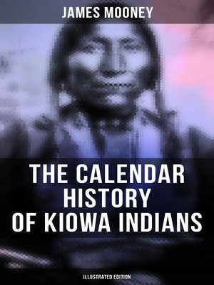 cover image of The Calendar History of Kiowa Indians (Illustrated Edition)