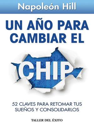 cover image of Un año para cambiar el chip