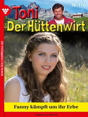cover image of Toni der Hüttenwirt 176 – Heimatroman
