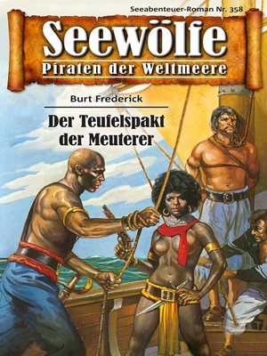 cover image of Seewölfe--Piraten der Weltmeere 358