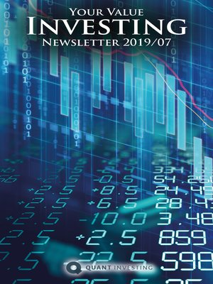 cover image of 2019 07 Your Value Investing Newsletter by Quant Investing / Dein Aktien Newsletter / Your Stock Investing Newsletter