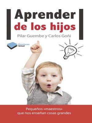 cover image of Aprender de los hijos