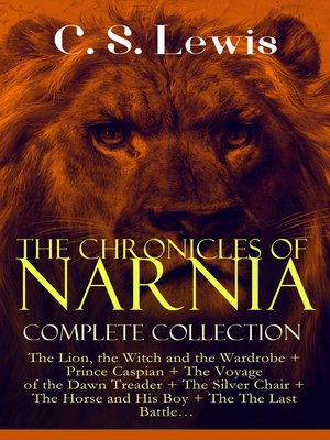 cover image of The Chronicles of Narnia – Complete Collection