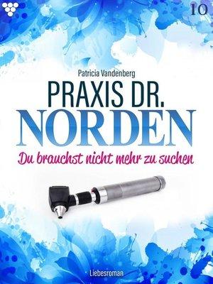 cover image of Praxis Dr. Norden 10 – Arztroman