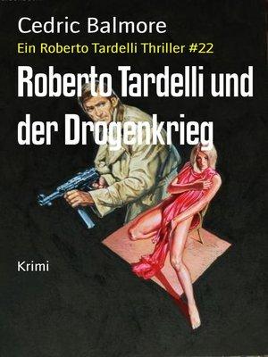 cover image of Roberto Tardelli und der Drogenkrieg
