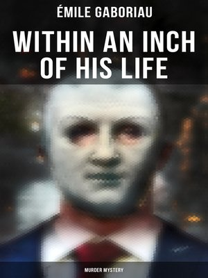 cover image of Within an Inch of His Life (Murder Mystery)