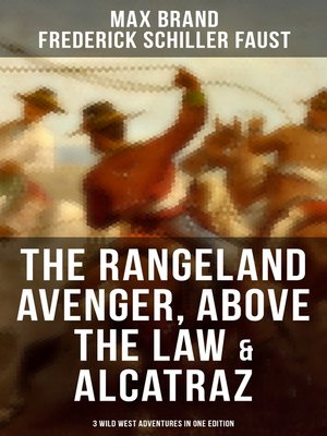 The Rangeland Avenger, Above the Law & Alcatraz (3 Wild West