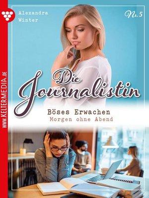 cover image of Die Journalistin 5 – Liebesroman