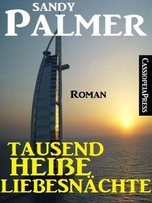 cover image of Tausend heiße Liebesnächte