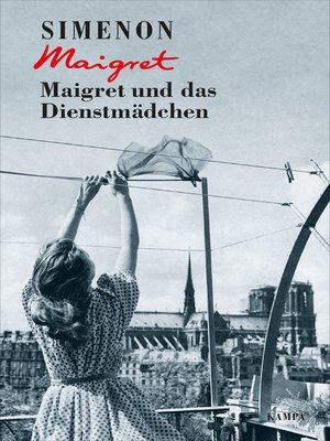 cover image of Maigret und das Dienstmädchen