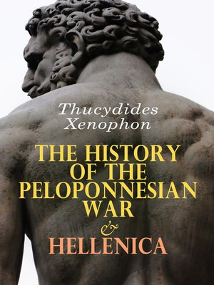 cover image of The History of the Peloponnesian War & Hellenica
