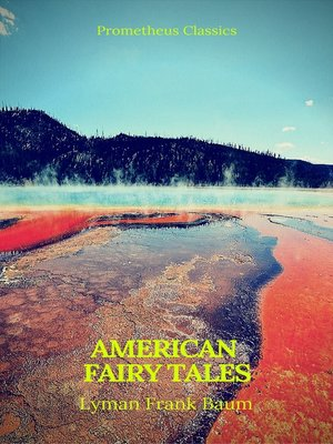 cover image of American Fairy Tales (Best Navigation, Active TOC)(Prometheus Classics)