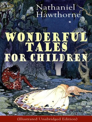 cover image of Nathaniel Hawthorne's Wonderful Tales for Children