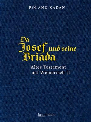 cover image of Da Josef und seine Briada