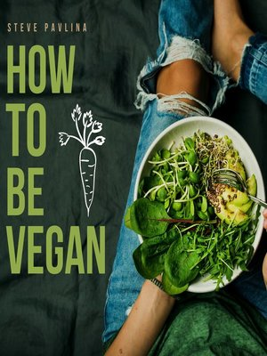cover image of How to Be Vegan