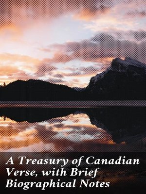 cover image of A Treasury of Canadian Verse, with Brief Biographical Notes