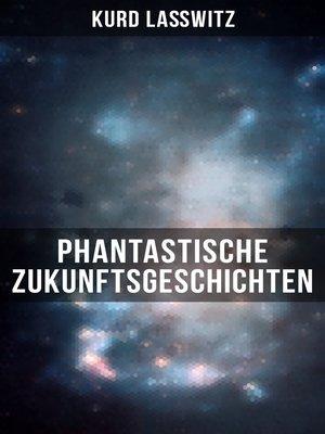 cover image of Phantastische Zukunftsgeschichten