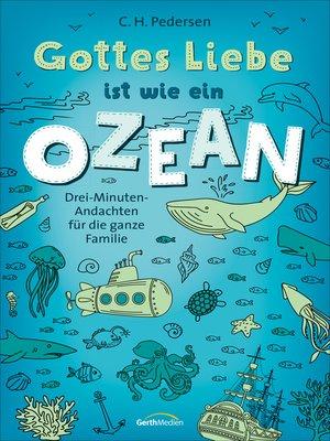 cover image of Gottes Liebe ist wie ein Ozean