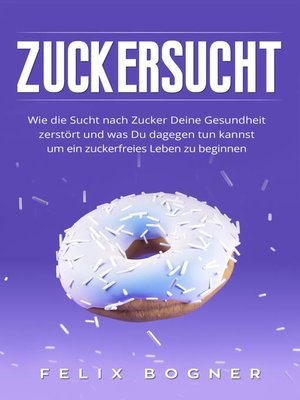 cover image of Zuckersucht
