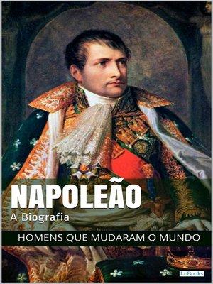 cover image of Napoleão Bonaparte