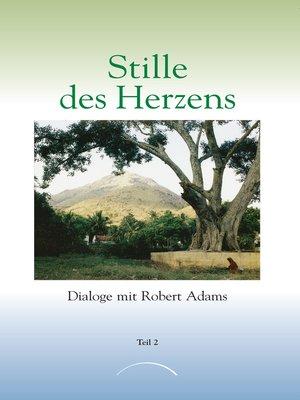 cover image of Stille des Herzens
