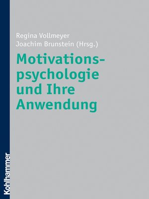 cover image of Motivationspsychologie und ihre Anwendung