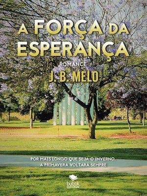 cover image of A FORÇA DA ESPERANÇA