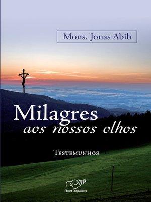 cover image of Milagre aos nossos olhos