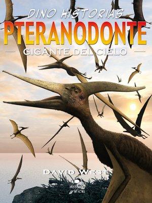 cover image of Pteranodonte. Gigante del cielo