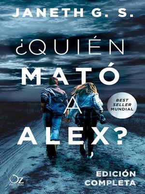 cover image of ¿Quién mató a Alex?