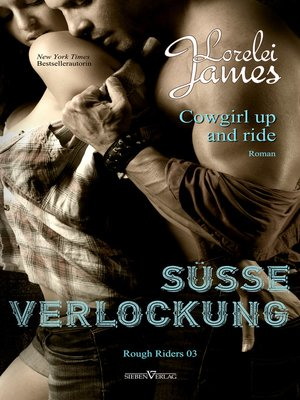 cover image of Cowgirl up and ride--Süße Verlockung