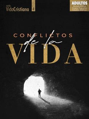 cover image of Conflictos de la vida (alumno)