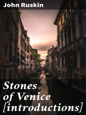 cover image of Stones of Venice [introductions]