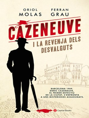 cover image of Cazeneuve i la revenja dels desvalguts