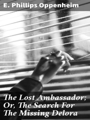 cover image of The Lost Ambassador; Or, the Search For the Missing Delora