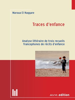 cover image of Traces d'enfance