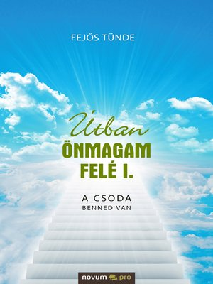 cover image of Útban önmagam felé I.