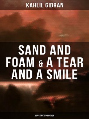 cover image of Sand and Foam & a Tear and a Smile (Illustrated Edition)