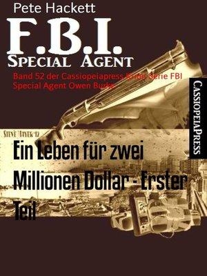 cover image of Ein Leben für zwei Millionen Dollar--Erster Teil