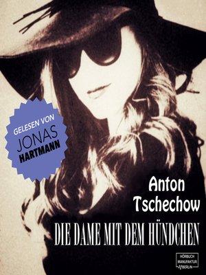 cover image of Die Dame mit dem Hündchen