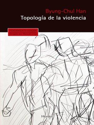cover image of Topología de la violencia