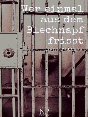 cover image of Wer einmal aus dem Blechnapf frisst