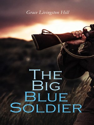 cover image of The Big Blue Soldier