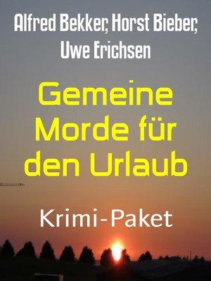 cover image of Gemeine Morde für den Urlaub